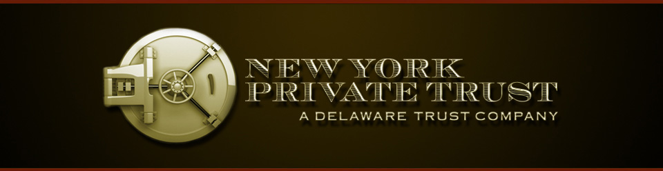 New York Private Trust - A Delaware Trust Company